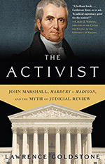 The Activist by Lawrence Goldstone
