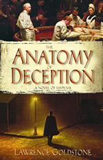 Anatomy of Deception by Lawrence Goldstone