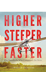 Higher Steeper Faster by Lawrence Goldstone