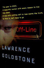 Off-Line by Lawrence Goldstone